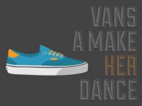 Vans A Make Her Dance