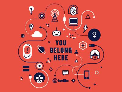 You Belong Here. tech womenintech girlgeek women swag inclusion diversity recruiting twilio belong