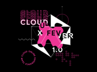 Cloud X Fever (w.i.p)