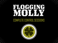 Flogging Molly Complete Control Sessions