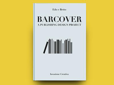 Barcover Invasione Creativa 01 editorial design cover publishing editorial