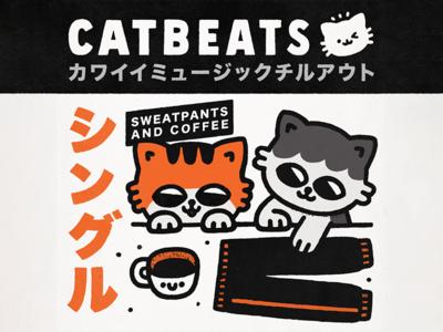 CatBeats - Sweatpants and coffee