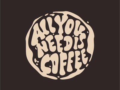 "My lettering ""All you need is coffee"" vector branding typography illustration calligraphy font handlettering logotype design hand logo lettering"