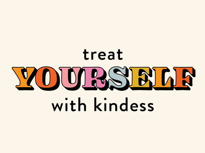 Treat Yourself With Kindness typography stationary print publication retro greeting card music type groovy design 70s