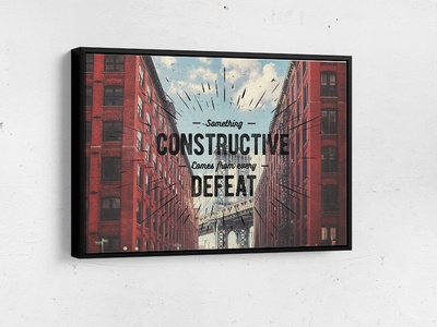 Something Constructive Comes Framed Canvas
