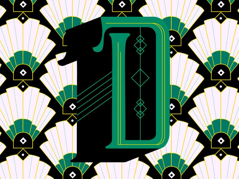 D—Deco 36daysoftype-d art deco deco dropcap illustration lettering 36daysoftype