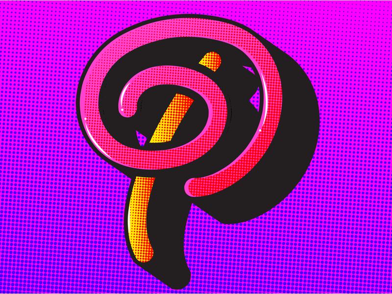 P—Pop Art halftone pop art design illustration dropcap lettering 36daysoftype