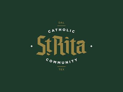 St. Rita Blackletter dallas catholic church logotype branding letter type blackletter