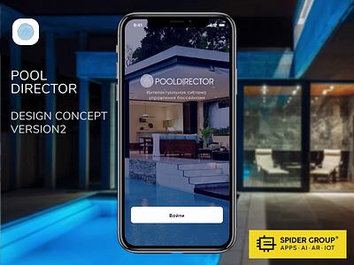 Design Concept  Mobile app for Pool Director. V2 smart home pools mobile app app design interface ui