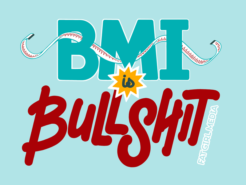 BMI is Bullshit (lettering only) typography hand-lettering body positive fat positive fat isnt bad fat people bmi is bullshit