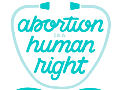 Abortion is a Human Right