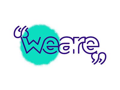 WeAre wordmark logo wordmark visual identity logo design branding brand identity