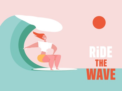 Ride the wave                1