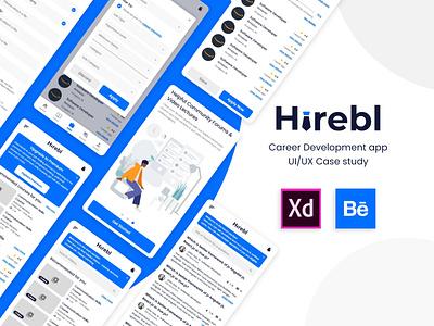 Hirebl - career development app UI & UX case study xd adobe xd ux typography branding design ui  ux userinterface user experience case study