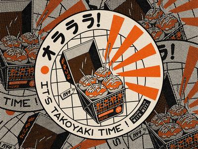 It's Takoyaki Time !