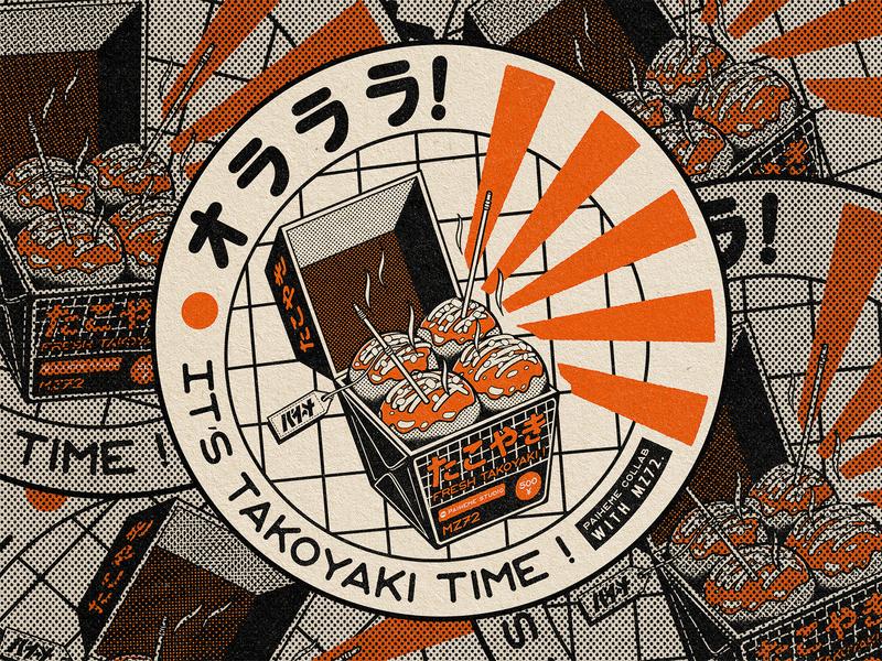 It's Takoyaki Time ! japanese food osaka t-shirt design takoyaki tattoo typography logo branding manga retro design japan estampe graphic japanese design vintage retro paihemestudio paiheme illustration
