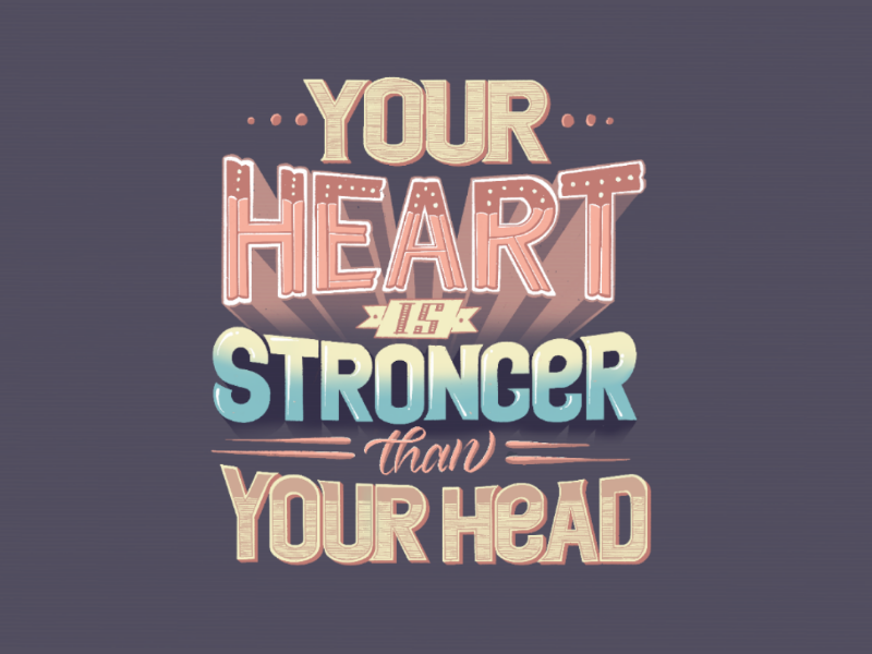 Typography fridaymood inspiration strong head heart palette color vibrant vibrant colours illustration 2020 inspiring typespire calligraphy typography handlettering lettering quote lyrics