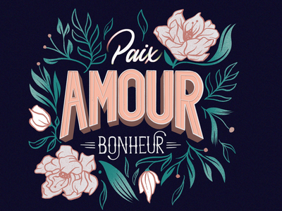 Paix, Amour, Bonheur handdrawn procreate spring bloom procreate art script outline botanical magnolia floral flower feminine elegant type typography lettering happiness love peace