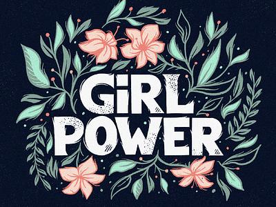 Girl Power pastels color combo texture procreate graphic design type inspire botanical print t-shirt design bulgaria typography lettering playful elegant flowers feminine girl power power girl