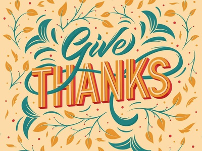 Give thanks 2020 november holiday vector shadow 3d procreate oak tree leaves type typography orange lettering autumn flowers give thanks thanksgiving