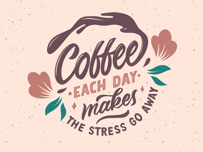 Coffee Each Day brush illustration sparkle inline rust letter drink silhouette handdrawn script organic procreate type leaf flower floral typography lettering coffee
