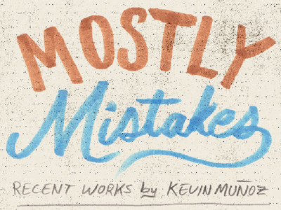 Mostly Mistakes