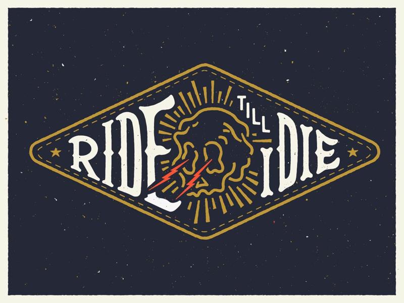 Ride till I ☠️ patch biker poster skull illustration lettering