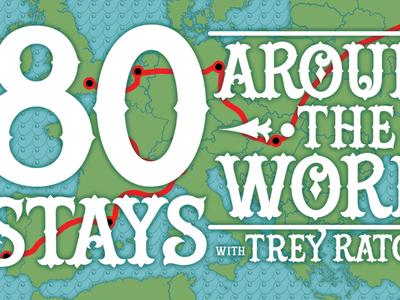 80 Stays Around the World