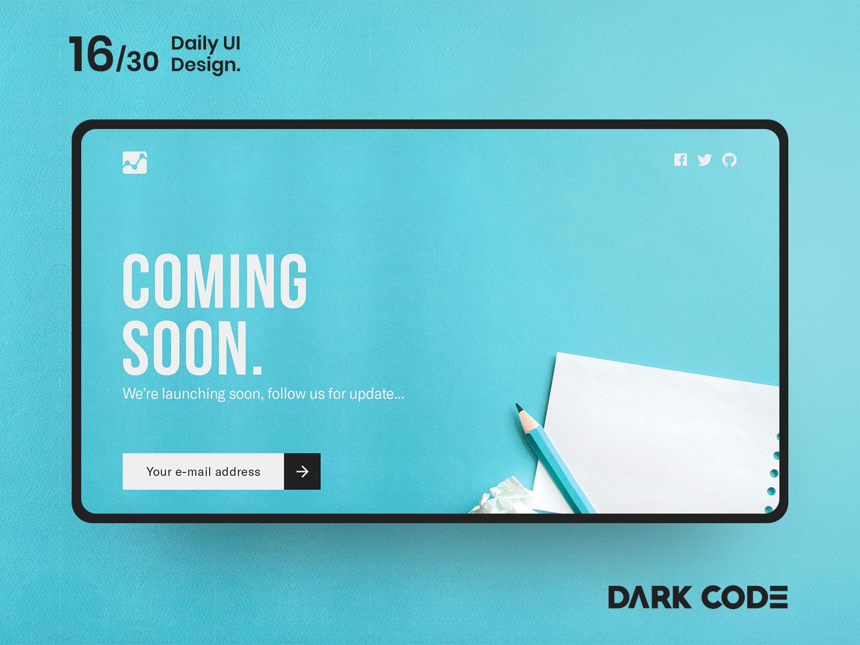 Dark Code Daily UI 30 - Day 16 landing page coming soon comingsoon coming soon page design concept web dribbble website ux designer interface interface design dailyui ux app ux ui design uiux design ui design dark code