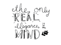 the only real elegance is in the mind