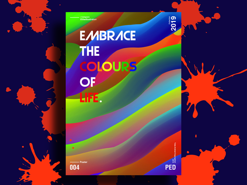Embrace the colours of life poster challenge poster a day designer typography poster vector poster art design