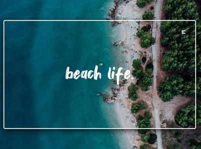 Day 218: Beach Life.