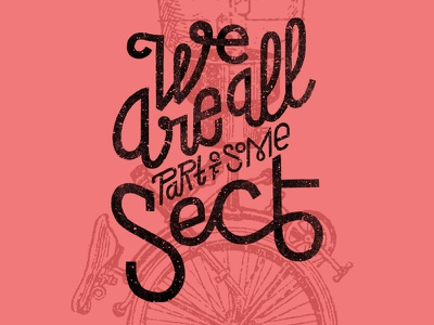 We are all part of some sect lettering typography illustration letters lawerta sect fanzine