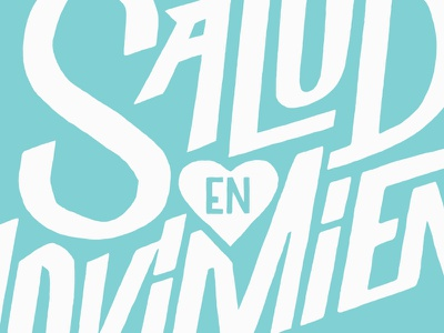 Salud en Moviento lettering typography illustration letters lawerta