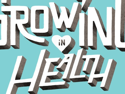 Growing in health lettering typography illustration letters lawerta