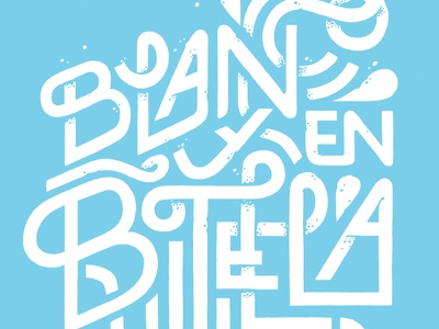 """Blanco y en botella"" work in progress lettering typography illustration letters lawerta"