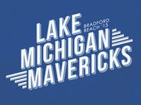 Lake Michigan Mavericks T-Shirt