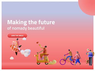 Join The Nomadic Movement ux design ui design illustraion 3d