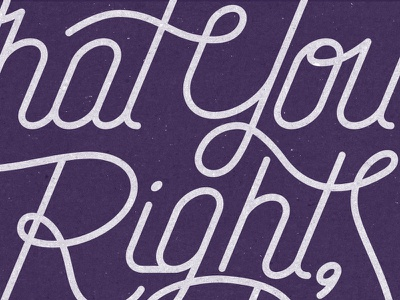 Right? Right. typography letters illustration hand drawn purple words script