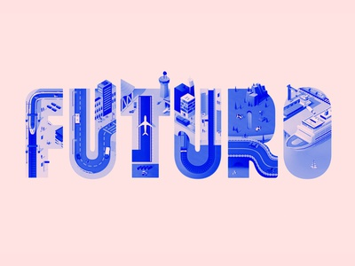 Future 2danimation 3danimation art direction typography design illustration