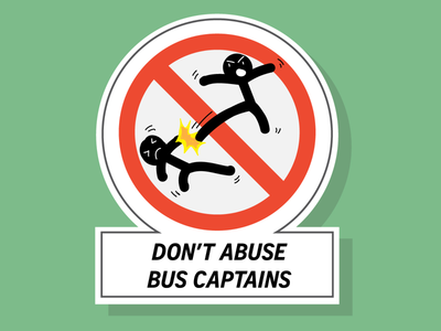 Don't abuse bus captain sign