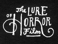 The Lure of Horror