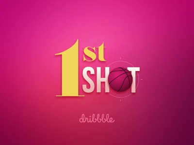 First Shot typography pink invite gradient shot first dribbble designer congratulations basketball animate aim