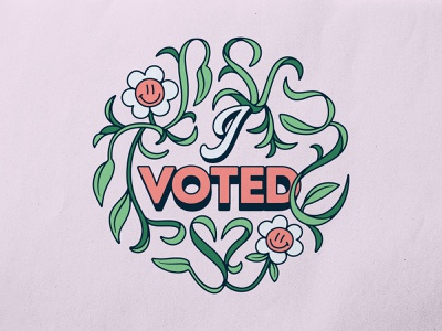 I Voted lettering type flowers vote design typography badgedesign branding vector illustrator illustration graphic design