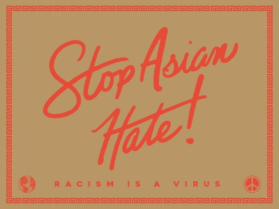 Stop Asian Hate chinatown covid racism stop asian hate script handlettering type brand identity logo badgedesign lettering typography branding vector illustrator illustration graphic design