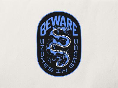 Beware Snakes in Grass badge snake sticker patch handlettering beware snakes illustrator traditional tattoo brand identity merch design logo typography badgedesign branding vector illustration graphic design