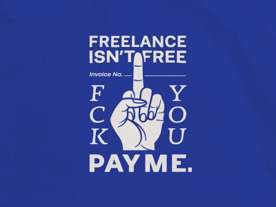 Freelance Isn't Free! for hire hire me pattern small business freelance hand middlefinger traditional tattoo lettering logo typography badgedesign vector branding illustrator illustration graphic design