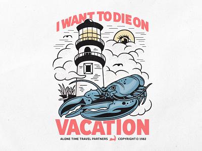 Vacation shirt design merch halftone lighthouse lobster vacation alone time logo design typography vector branding badgedesign illustrator illustration graphic design