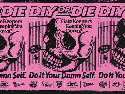 DIY or Die alone time gatekeeper advertising diy skull texture logo design typography branding badgedesign illustrator illustration graphic design