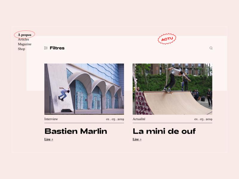 À propos — Articles news ux ui skateshop skateboard skate media mag home webdesign design font animation